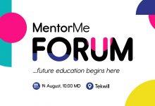 Photo of MentorMe te invită la una dintre cele mai memorabile experiențe ale verii –  MentorMe Forum | Ediția I